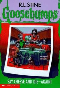 Say Cheese And Die Again (Goosebumps #44)