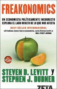Freakonomics (Spanish Edition) by  Stephen J  Steven D.; Dubner - Paperback - from Cloud 9 Books and Biblio.com