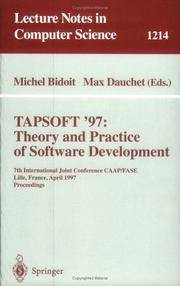 TAPSOFT'97: THEORY AND PRACTICE OF SOFTWARE DEVELOPMENT