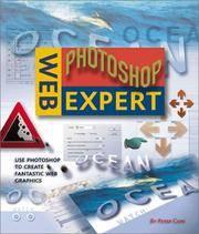 Web Photoshop Expert - Use Photoshop to Create Fantastic Web Graphics