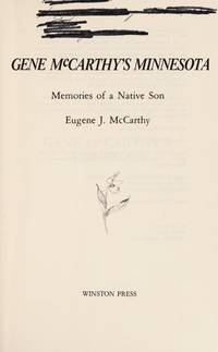 Gene McCarthy's Minnesota: Memories of a native son