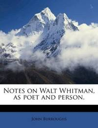 image of Notes on Walt Whitman, as poet and person