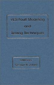 VLSI Fault Modeling and Testing Techniques: (VLSI Design Automation Series)