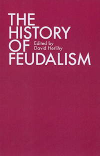The History of Feudalism by David Herlihy - Paperback - 1998 - from ThatBookGuy and Biblio.com