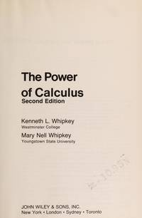 THE POWER OF CALCULUS: 2nd Edition