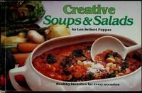 Creative Soups and Salads