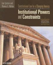 Constitutional Law For A Changing America: Institutional Powers and Constraints, 6th Edition