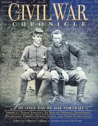 THE CIVIL WAR C.H.R.O.N.I.C.L.E. THE ONLY DAY-BY-DAY PORTRAIT OF AMERICA'S  TRAGIC CONFLICT...