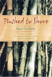 Pushed to Shore: A Short Novel by  Rosellen [Foreword]  Kate; Brown - Paperback - First Edition - 2003-01-01 - from TangledWebMysteries (SKU: 098921)