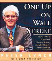 image of One up on Wall Street: How to Use What You Already Know To Make Money in the Market, Miniature Edition