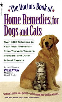 DOCTORS BOOK OF HOME REMEDIES FOR DOGS AND CATS: Over 1,000 Solutions...Pets Problems