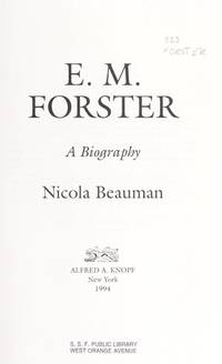 E. M. Forster: A Biography