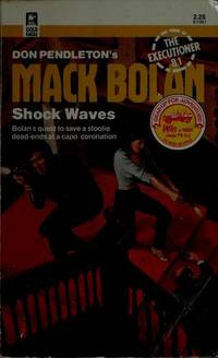 #81 SHOCK WAVES (Mack Bolan--the Executioner) by  Don Pendleton - Paperback - 1st Printing - 1985 - from Cheryl's Book Nook and Biblio.com