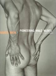 Naked Men. Pioneering Male Nudes 1935-1955