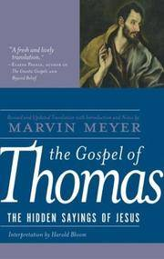 GOSPEL OF THOMAS: The Hidden Sayings Of Jesus (commentary by Harold Bloom)