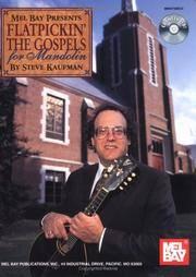 Mel Bay Presents FLATPICKIN' THE GOSPELS for Mandolin (With Music CD)