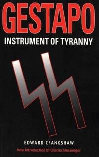 Gestapo: Instrument of Tyranny