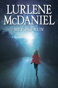 image of Hit and Run (Lurlene McDaniel)