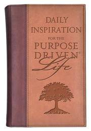 Daily Inspiration for the Purpose-Driven® Life by Rick Warren - Hardcover - De Luxe edition - 2004-08-01 - from Ergodebooks (SKU: DADAX0310802814)