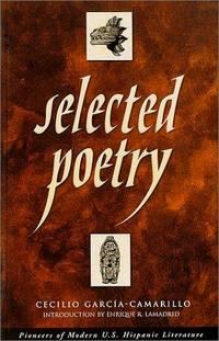 Selected Poetry of Cecilio Garcia-Camarillo