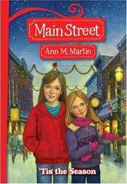 'Tis The Season (Main Street #3) by  Ann M Martin - Paperback - 2007 - from The Book Women and Biblio.com