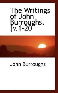image of The Writings of John Burroughs. [v.1-20
