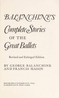 image of Balanchine's Complete Stories of the Great Ballets.