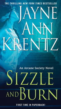 SIZZLE AND BURN by Jayne Ann Krentz - Paperback - 2009 - from Endless Shores Books and Biblio.com