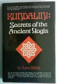 Kundalini: Secrets of the Ancient Yogis
