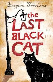 The Last Black Cat by Trivizas, Eugene