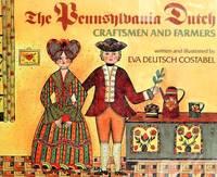 THE PENNSYLVANIA DUTCH CRAFTSMEN AND FARMERS