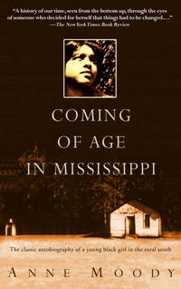 image of Coming of Age in Mississippi: The Classic Autobiography of a Young Black Girl in the Rural South