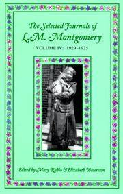 Selected Journals of L.M. Montgomery: Volume IV: 1929-1935