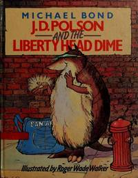 J.D. Polson and the Liberty Head Dime