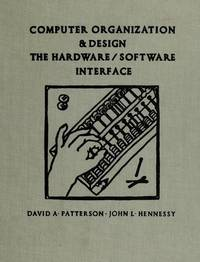 Computer Organization and Design: The Hardware/Software Interface by David A. Patterson - Hardcover - 1993 - from Anybook Ltd and Biblio.com
