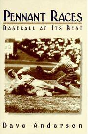 Pennant Races: Baseball at Its Best