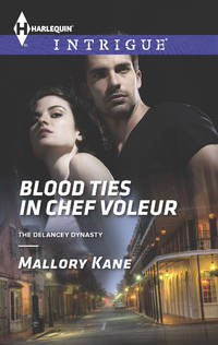 Blood Ties in Chef Voleur (The Delancey Dynasty)