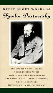 Great Short Works of Fyodor Dostoevsky.