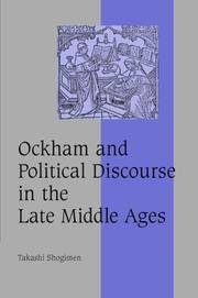 Ockham and Political Discourse in the Late Middle Ages (Cambridge Studies in Medieval Life and...