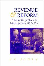 Revenue and Reform: The Indian Problem in British Politics 1757 1773