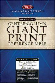 NKJV, Center-Column Reference Bible, Giant Print (13pt), Bonded Leather, Black, Full Color