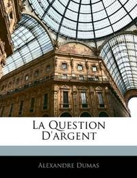 image of La Question D'argent (French Edition)