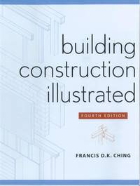 Building Construction Illustrated by Francis D. K. Ching - Paperback - 2008-03-03 - from BooksEntirely and Biblio.com