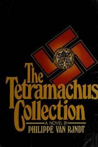 The Tetramachus collection