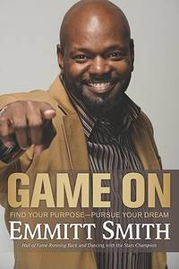Game On: Find Your Purpose - Persue Your Dream