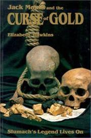 Jack Mould and the Curse of Gold - Slumach's Legend Lives On