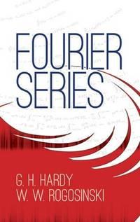 Fourier Series (Dover Books on Mathematics) by  W. W Hardy G. H.; Rogosinski - Paperback - 2013-04 - from BOOK POINT PTE LTD (SKU: JBBK113MU)