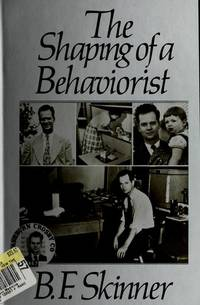 Shaping Of a Behaviorist