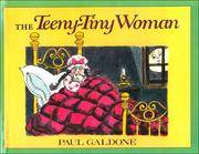 image of The Teeny-Tiny Woman: A Ghost Story (Turtleback School_Library Binding Edition)