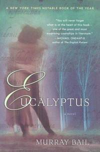 Eucalyptus: A Novel